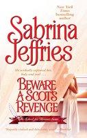 Beware a Scot's Revenge - Sabrina Jeffries