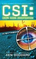 CSI: In Extremis - Ken Goddard