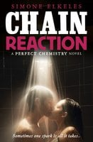 Chain Reaction - Simone Elkeles