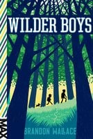 Wilder Boys - Brandon Wallace