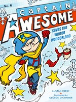 Captain Awesome Saves the Winter Wonderland - Stan Kirby