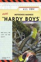 Motocross Madness - Franklin W. Dixon