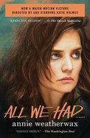 All We Had - Annie Weatherwax