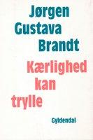 Kærlighed kan trylle - Jørgen Gustava Brandt