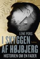 I skyggen af Højbjerg - Lene Pors
