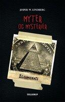 Myter og mysterier #5: Illuminati - Jesper W. Lindberg