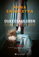 Dukkesamleren - Anna Snoekstra