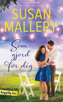 Som gjord för dig - Susan Mallery