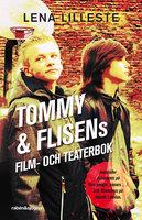 Tommy & Flisens film- och teaterbok - Lena Lilleste