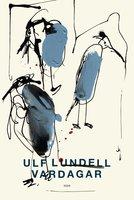 Vardagar - Ulf Lundell