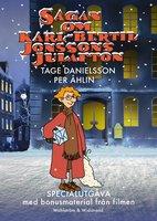 Sagan om Karl-Bertil Jonssons julafton : Jubileumsutgåva med bonusmaterial - Tage Danielsson,Per Åhlin
