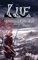 Lue - Birthe Skov Midtiby, Thorkild Skov