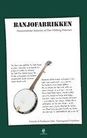 Banjofabrikken - Dan Hilfling Petersen