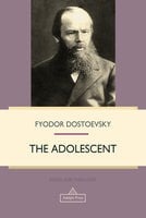 The Adolescent - Fyodor Dostoevsky