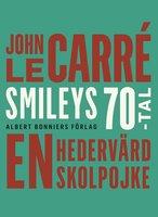 En hedervärd skolpojke - John le Carré