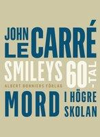 Mord i högre skolan - John le Carré