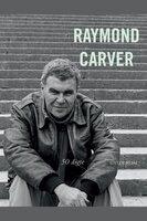 50 digte - Raymond Carver