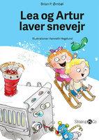 Lea og Artur laver snevejr - Brian P. Ørnbøl