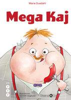 Mega Kaj - Marie Duedahl