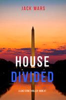 House Divided - Jack Mars