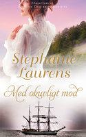 Med okuvligt mod - Stephanie Laurens