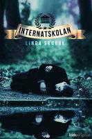 Del 1 – Internatskolan - Linda Skugge