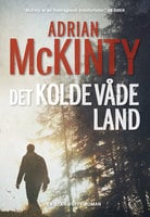 Det kolde våde land - Adrian McKinty
