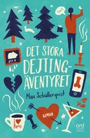 Det stora dejtingäventyret - Max Schüllerqvist