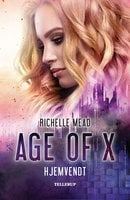 Age of X #1: Hjemvendt - Richelle Mead