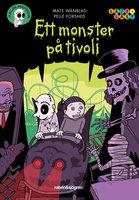 Familjen Monstersson 11: Ett monster på tivoli - Mats Wänblad