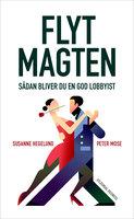 Flyt magten - Peter Mose, Susanne Hegelund