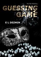Guessing Game - E.L. Dezmin
