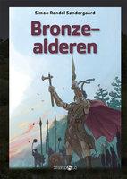Bronzealderen - Simon Randel Søndergaard