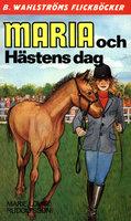 Maria och Hästens dag - Marie Louise Rudolfsson