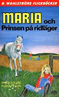Maria och Prinsen på ridläger - Marie Louise Rudolfsson
