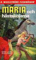 Maria och hästskojarna - Marie Louise Rudolfsson
