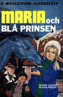 Maria och Blå Prinsen - Marie Louise Rudolfsson