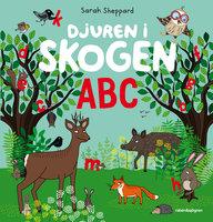 Djuren i skogen ABC - Sarah Sheppard