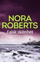 Falsk skönhet - Nora Roberts