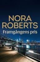 Framgångens pris - Nora Roberts