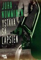 Ystävä sä lapsien - Juha Numminen