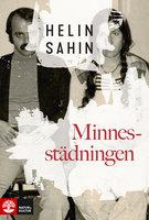 Minnesstädningen - Helin Sahin