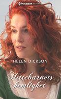 Hittebarnets hemlighet - Helen Dickson