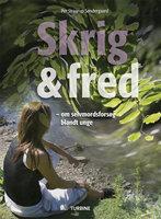 Skrig & fred - Per Straarup Søndergaard