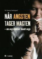 Når angsten tager magten - Per Straarup Søndergaard