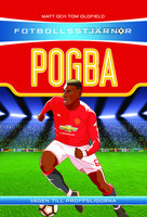 Fotbollsstjärnor: Pogba - Matt Oldfield,Tom Oldfield