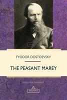 The Peasant Marey - Fyodor Dostoevsky