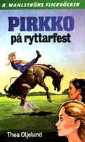 Pirkko på ryttarfest - Thea Oljelund