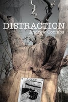 Distraction - Out of the silent suburb - Andrew Coombs