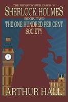 The One Hundred per Cent Society - Arthur Hall